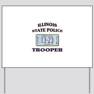 Illinois State Police Yard Sign