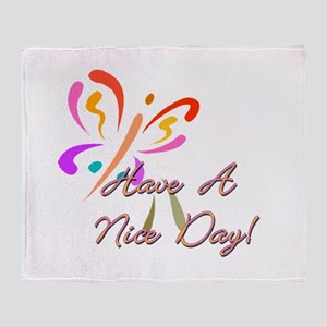 have A Nice Day Throw Blanket