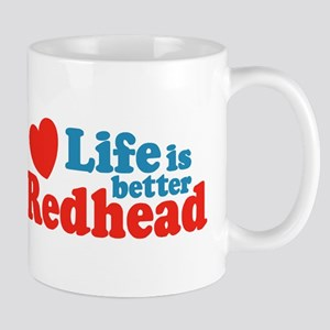 Life is Better Redhead  Mug