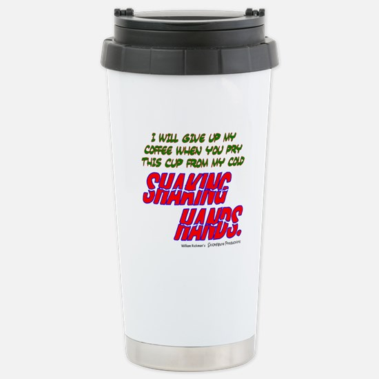 Try to Take my Coffee Stainless Steel Travel Mug
