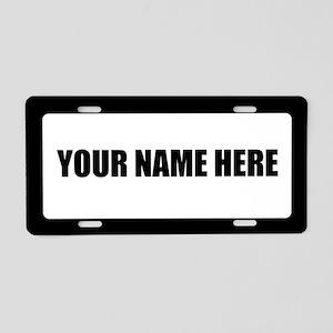 Custom Text (longer names) Aluminum License Plate
