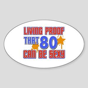 Cool 80 year old birthday design Sticker (Oval)