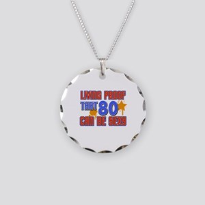 Cool 80 year old birthday design Necklace Circle C