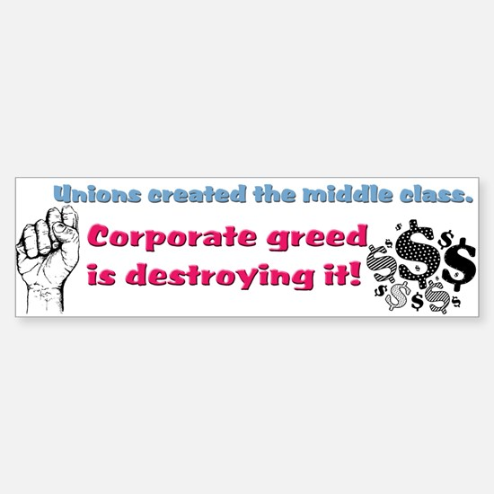 Unions created the middle class bumper sticker