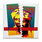 NO MORE TERRORISM Tile Coaster