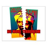NO MORE TERRORISM Small Poster