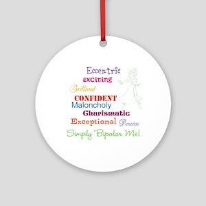 Simply Bipolar Me Ornament (Round)
