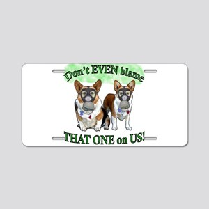 Don't Blame US! (in green) Aluminum License Plate