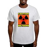 caution meltdown Light T-Shirt