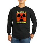 caution meltdown Long Sleeve Dark T-Shirt