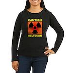 caution meltdown Women's Long Sleeve Dark T-Shirt
