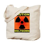 caution meltdown Tote Bag