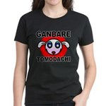 GANBARE TOMODACHI Women's Dark T-Shirt