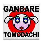 GANBARE TOMODACHI Tile Coaster