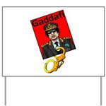 Catch Gaddafi Yard Sign