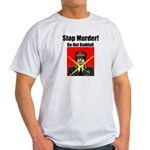 Stop murder ! Gaddafi Light T-Shirt