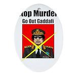 Stop murder ! Gaddafi Ornament (Oval)
