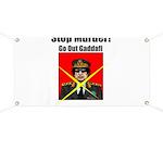 Stop murder ! Gaddafi Banner