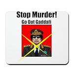 Stop murder ! Gaddafi Mousepad