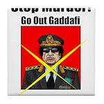 Stop murder ! Gaddafi Tile Coaster