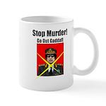 Stop murder ! Gaddafi Mug