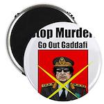 Stop murder ! Gaddafi Magnet
