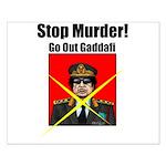 Stop murder ! Gaddafi Small Poster