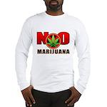 kuuma NO marijuana Long Sleeve T-Shirt