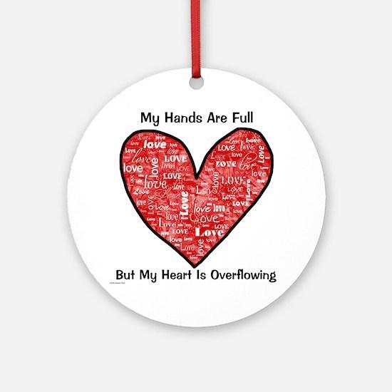 Full Hands/Full Heart Ornament (Round)