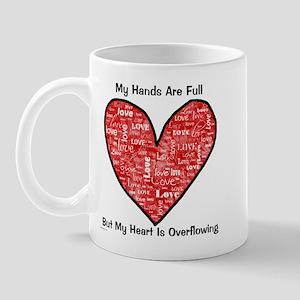 Full Hands/Full Heart Mug