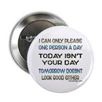 I Can Only Please... Button