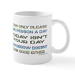 I Can Only Please... Coffee Mug