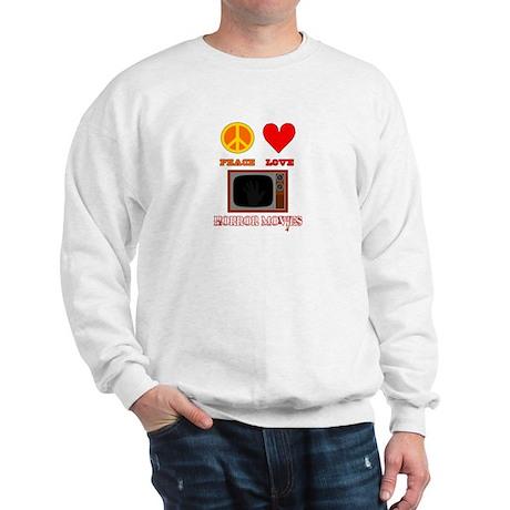 Peace Love Horror Movies Sweatshirt