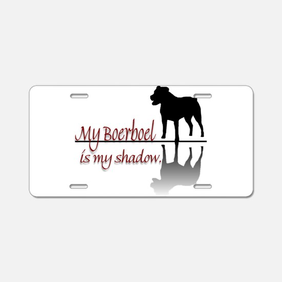 My Boerboel is My Shadow Aluminum License Plate