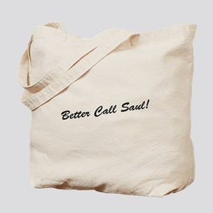 'Better Call Saul!' Tote Bag