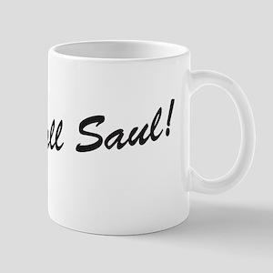 'Better Call Saul!' 11 oz Ceramic Mug