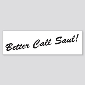 'Better Call Saul!' Sticker (Bumper)