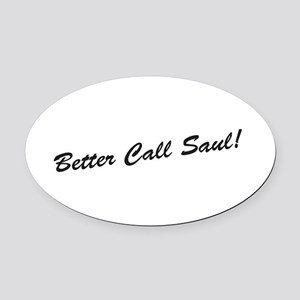'Better Call Saul!' Oval Car Magnet