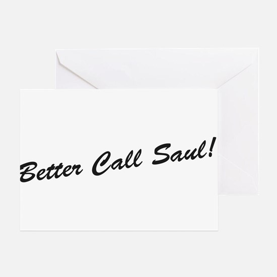 'Better Call Saul!' Greeting Card