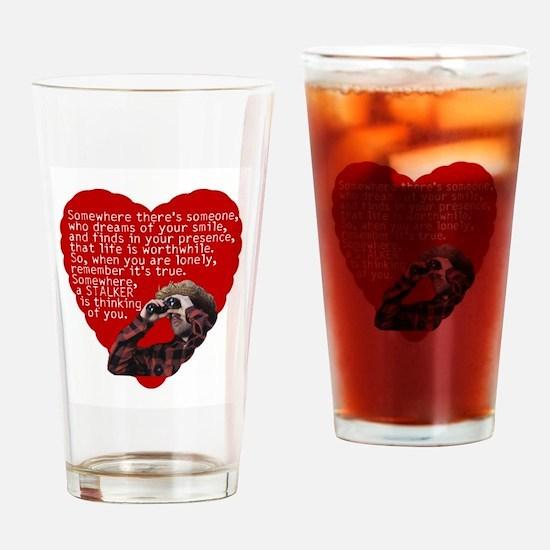 Stalker Anti-Valentine Drinking Glass