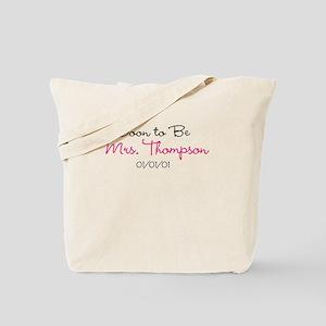 Custom Soon To Be Mrs. Tote Bag