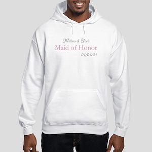 Custom Maid of Honor Hooded Sweatshirt