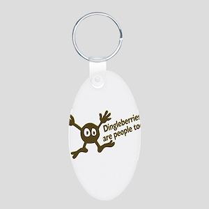 Dingleberries Are People Too! Aluminum Oval Keycha