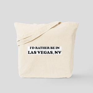 Rather be in Las Vegas Tote Bag