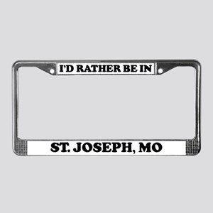 Rather be in St. Joseph License Plate Frame