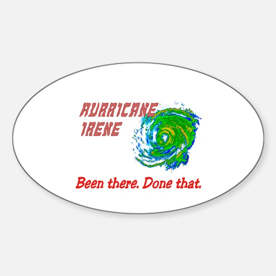 Hurricane Irene Been There Sticker (Oval)