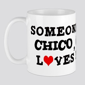 Someone in Chico Mug