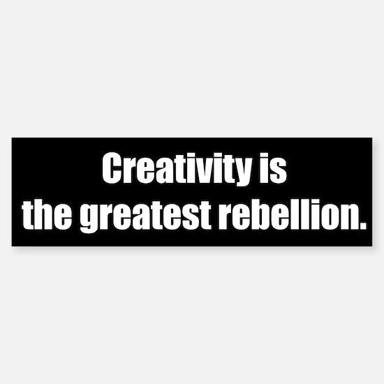 Creativity is (Bumper Sticker)