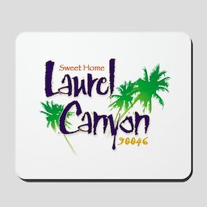 Sweet Home Laurel Canyon Mousepad
