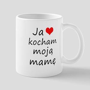 I love MY Mom (Polish) Mug